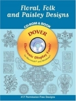 Floral, Folk and Paisley Designs CD-ROM and Book (Dover Electronic Clip Art) артикул 544a.