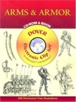 Arms and Armor CD-ROM and Book (Dover Electronic Clip Art) артикул 549a.