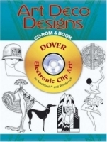 Art Deco Designs CD-ROM and Book (Dover Electronic Clip Art) артикул 554a.